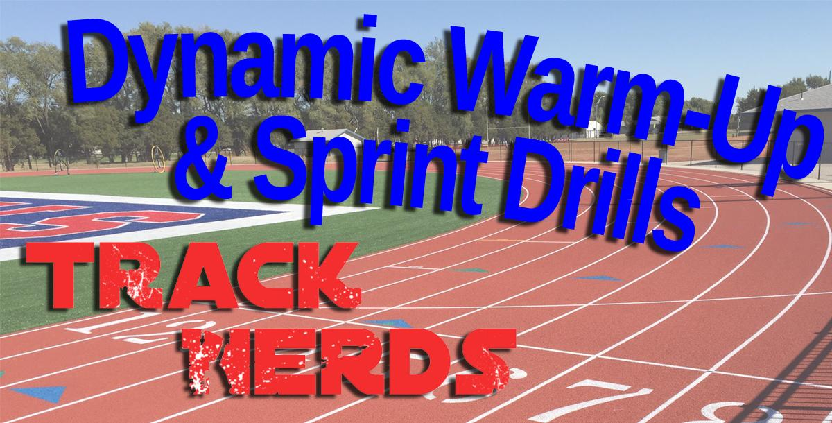 Dynamic Warm Up And Sprint Drills