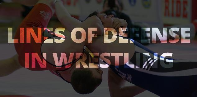 Lines of Defense in Wrestling