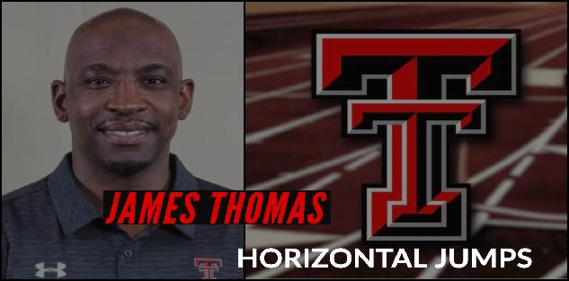James Thomas: Texas Tech University | Horizontal Jumps