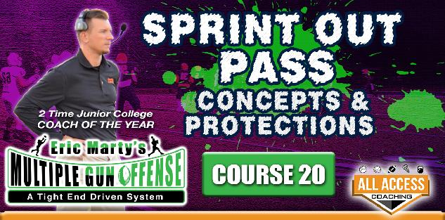 Course 21: Sprint Out Pass & Protections
