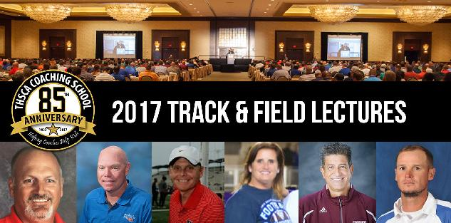 2017 Coaching School Track and Field Lectures
