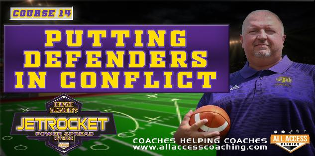 Course 14: Putting Defenders in Conflict