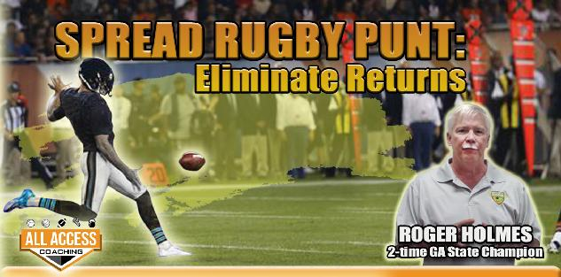Spread Rugby PUNT: Eliminate Returns