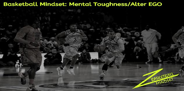 Basketball Mindset Mental Toughness/ Alter Ego Course