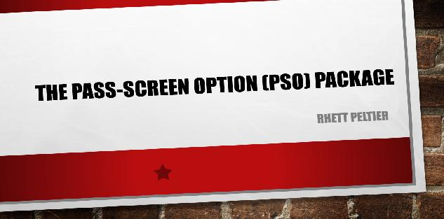 The Pass-Screen Option (PSO) Package