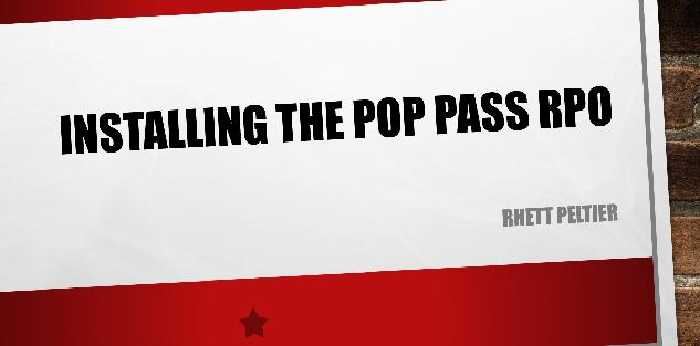 INSTALLING THE POP PASS RPO