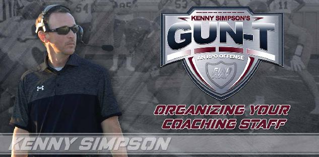 Coach Simpson`s Gun T RPO offense - Organizing your coaching staff, game planning and practice time