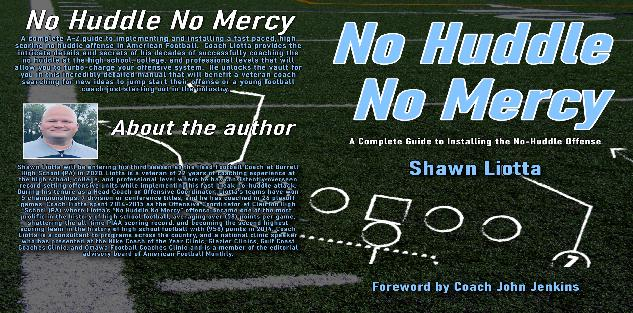 No Huddle No Mercy (Book) - A Complete Guide to Installing The No-Huddle Offense