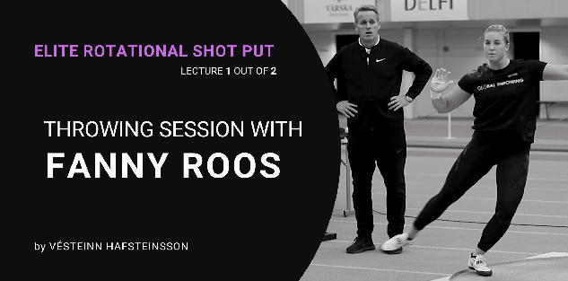 Rotational Throwing Session with Fanny Roos, by Vésteinn Hafsteinsson