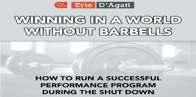 Winning in a World Without Barbells: How to run a successful Strength and Conditioning Program for your team during the shut down