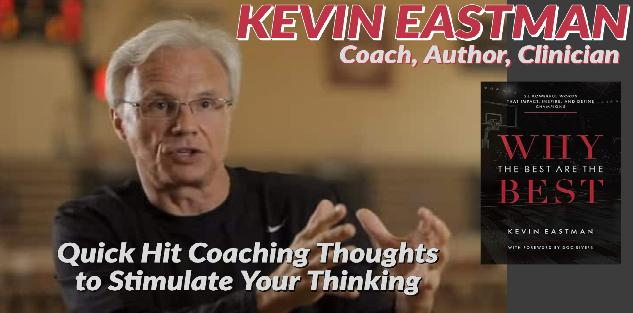 Quick Hit Coaching Thoughts to Stimulate Your Thinking