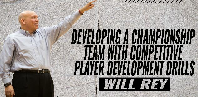 Developing a Championship Team With Competitive Player Development Drills