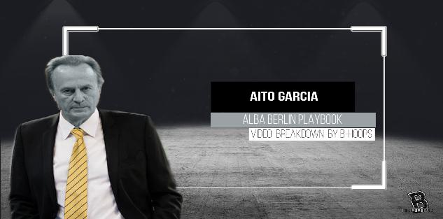 International Basketball: Alba Berlin Playbook - Aito Garcia