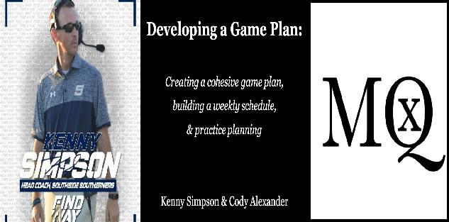 Developing a Game Plan with Kenny Simpson & Cody Alexander