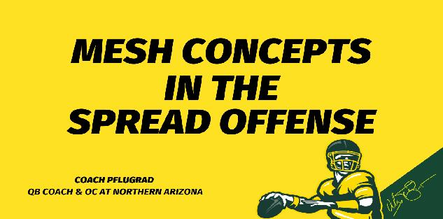 Mesh Concepts in the Spread Offense