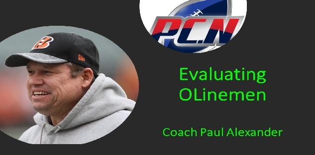 EVALUATING OLineman by Coach Paul Alexander