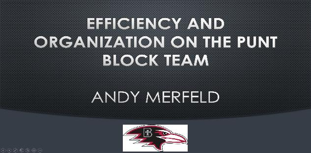 Efficiency and Organization on the Punt Block Team