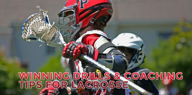 Winning Drills & Coaching Tips for Lacrosse