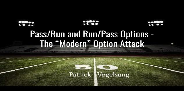 Pass/Run and Run/Pass Options - the Modern Option Attack