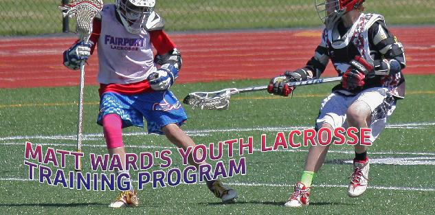 Matt Ward Youth Lacrosse Training Program