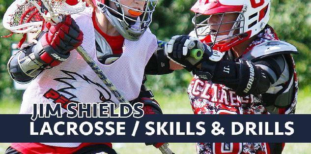 Jim Shields Lacrosse Drills