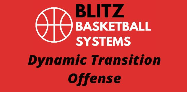 Dynamic Transition Offense