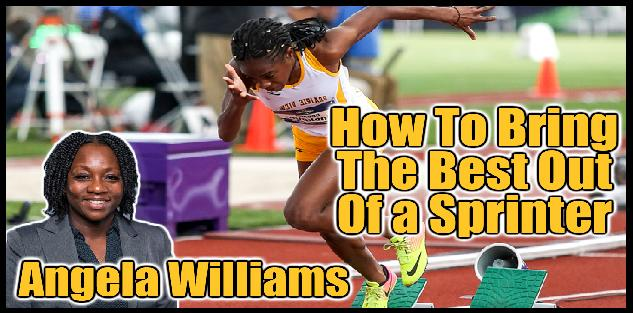How to Bring the Best Out of the Sprinter Athlete