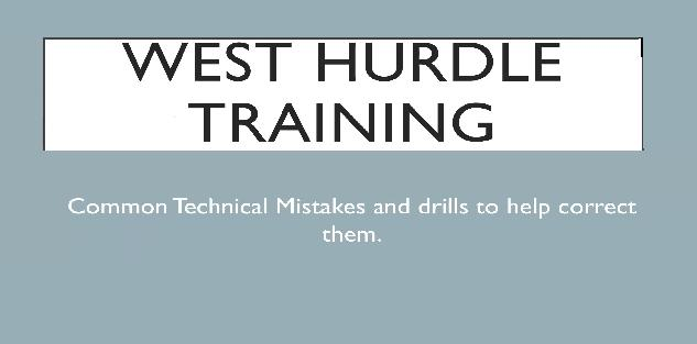 Hurdle Drills, Technique, and Corrections