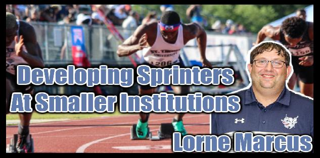 Developing Sprinters at Smaller Institutions