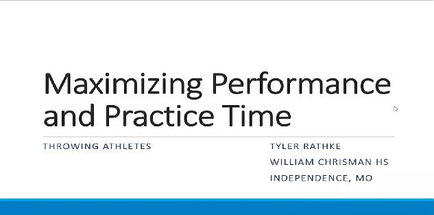Maximizing Performance & Practice Time