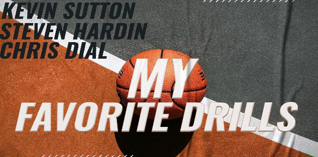 K. Sutton, S. Hardin, & C. Dial: Break Down Favorite Drills