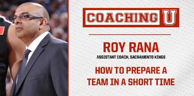 Roy Rana: How to Prepare a Team in a Short Time
