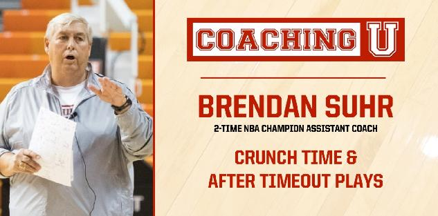 Brendan Suhr: Crunch Time & After Timeout Plays