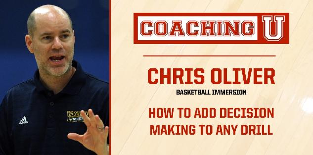Chris Oliver: How to Add Decision Making to Any Drill