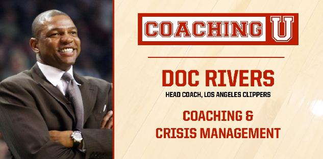 Doc Rivers: Coaching & Crisis Management