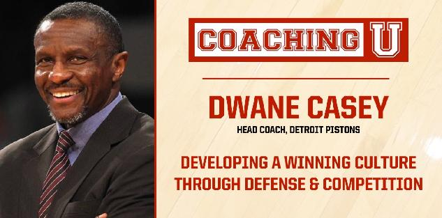 Dwane Casey: Developing a Winning Culture Through Defense and Competition
