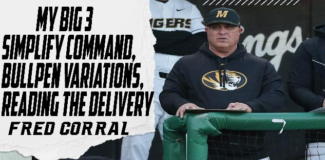 My Big 3: Simplify Command, Bullpen Variations, & Reading The Delivery