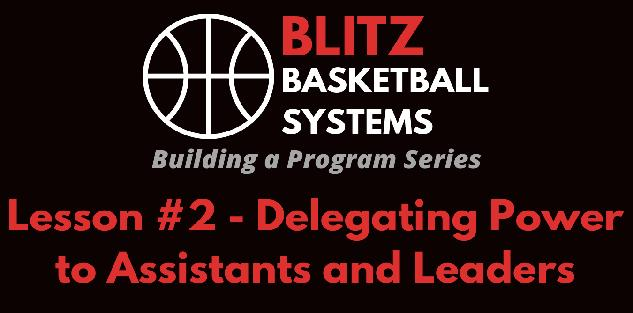 Building a Program Series: Delegating Power to Assistants and Leaders
