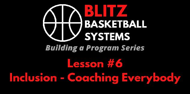 Building a Program Series: Inclusion - Coaching Everybody