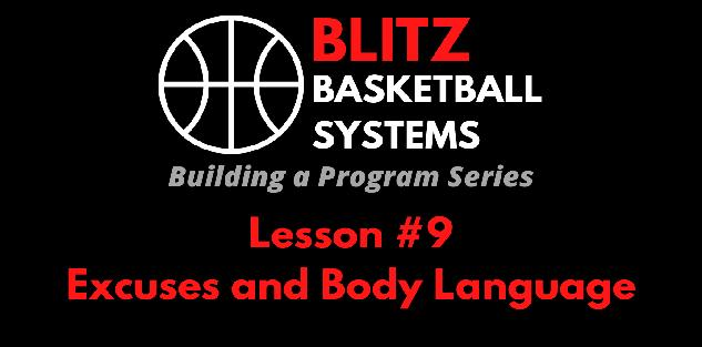 Building a Program Series: Excuses and Body Language