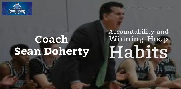 Sean Doherty - Accountability & Winning Hoop Habits