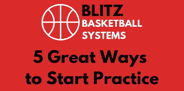 5 Great Ways to Start Practice