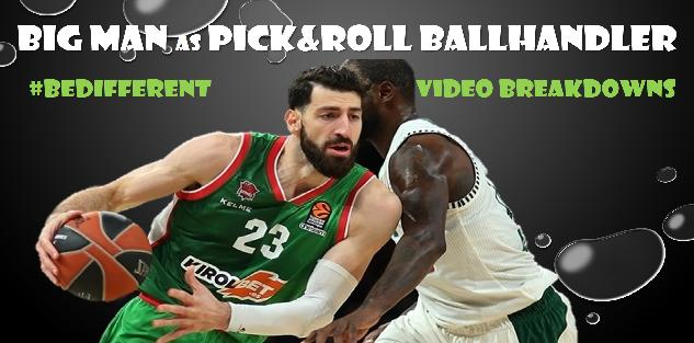 Big Man as Ballhandler in Pick&Roll #BeDifferent