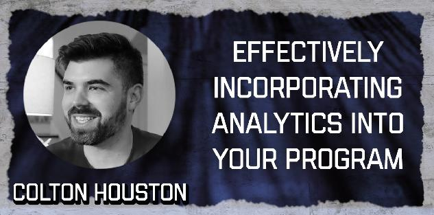 Effectively Incorporating Analytics Into Your Program