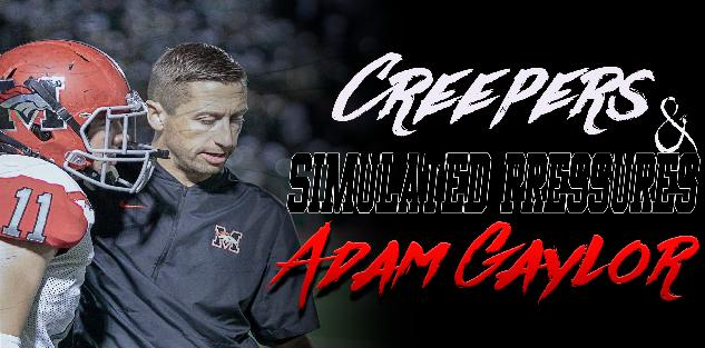 Creepers and Simulated Pressures: Adam Gaylor