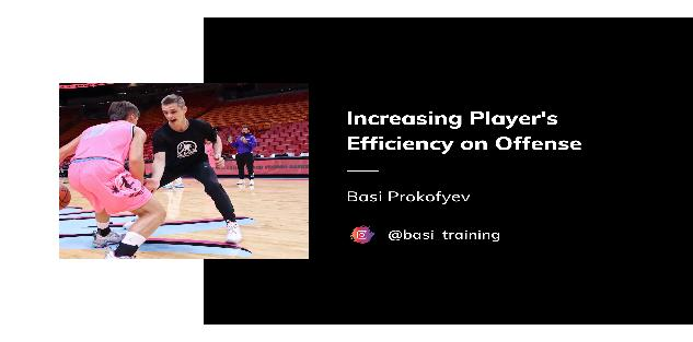 Increasing Players Efficiency on Offense