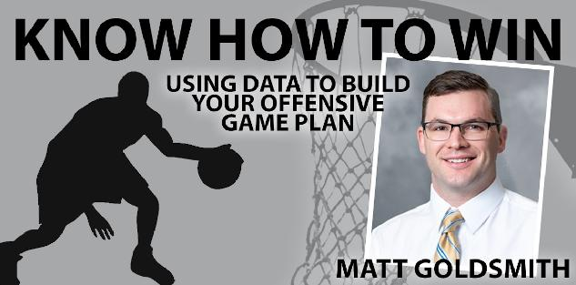 Know How to Win: Using Data to Build Your Offensive Game Plan