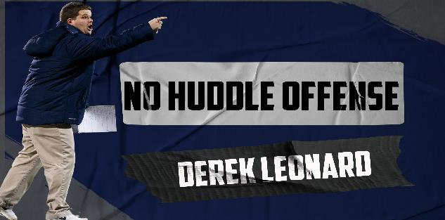 No Huddle Offense: Derek Leonard