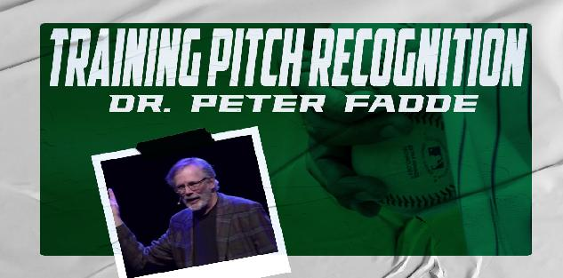 Training Pitch Recognition with Dr. Peter Fadde