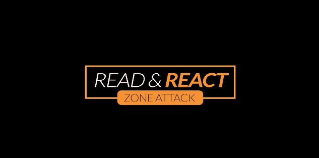 Read & React Zone Attack